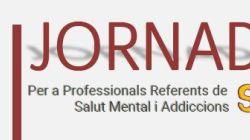 Professionals referents de Salut Mental i Addicions es reuneixen en una jornada per enfortir el model col·laboratiu en aquest àmbit sanitari